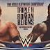 Imagem: Triple H vs. Roman Reigns em uma no DQ Match na Wrestlemania?