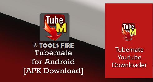 TubeMate YouTube Downloader 2.4.2 APK Free - TOOLSFIRE.COM