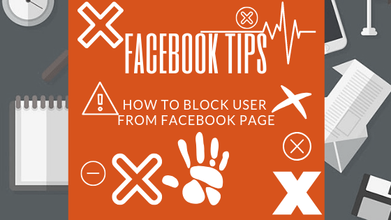 How Do I Block Someone On My Facebook Page<br/>