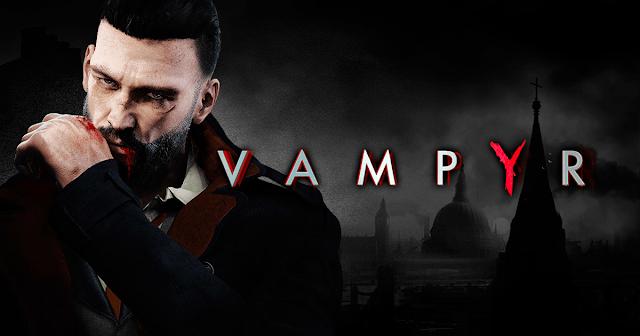 الإعلان عن سلسلة وثائقية تحكي تفاصيل تطوير لعبة Vampyr...