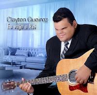 Clayton Queiroz - Eu Vejo o Rei