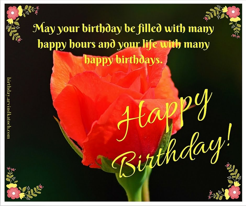 Rose Birthday Card May Your Be Filled With Many Happy Hours