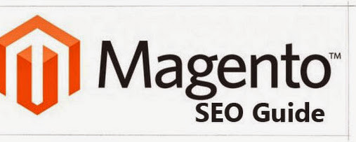 Magento SEO: Guide to Better Optimize Your Magento Website ~ Computer Technology Cloud