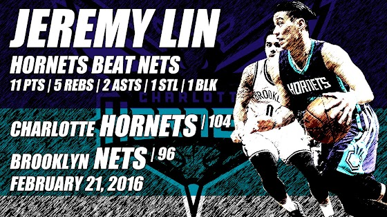 Jeremy Lin And The Hornets Beat The Nets, 104 - 96, 2.21.2016