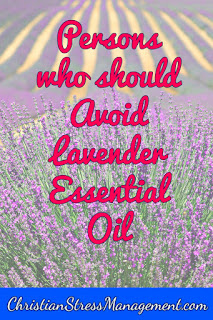 Persons who should avoid using lavender essential oil