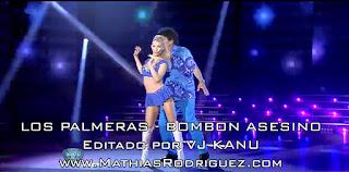 LOS PALMERAS - BOMBON ASESINO VIDEO SHOWMATCH
