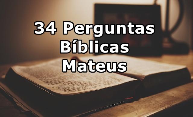 Perguntas Bíblicas Evangelho de Mateus