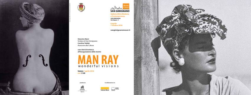 Man Ray. Wonderful visions, a San Gimignano fino al 7 ottobre