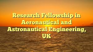Research Fellowship in Aeronautical