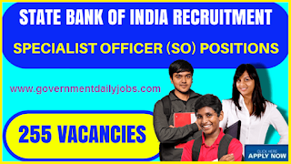 SBI Recruitment 2017 for 255 Specialist Officer (SO) Posts | Apply Online