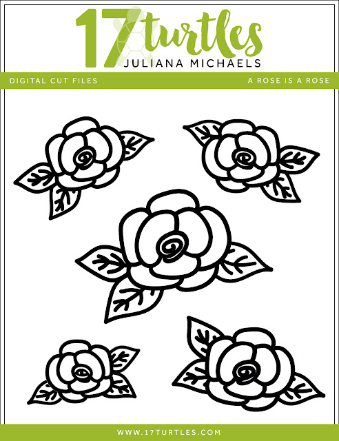 A Rose Is A Rose Free Digital Cut File by Juliana Michaels www.17turtles.com
