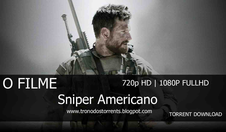 [ Torrent Filme ]  Download - Sniper Americano – 720p | 1080p Dual Áudio 5.1 , trono dos torrents, baixar filmes em utorrent, download de filmes