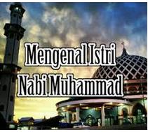http://www.rasiyambumen.com/2017/09/nama-nama-istri-nabi-muhammad-saw-dan.html