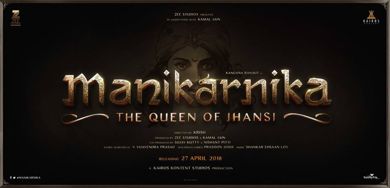 Kangana Ranaut Manikarnika Movie Wallpapers