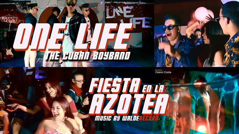 One Life - ¨Fiesta en la azotea¨ - Videoclip - Dirección: Osmín Costa. Portal del Vídeo Clip Cubano