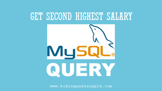 sql query find second highest salary