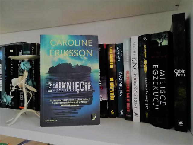 Zniknięcie, Caroline Eriksson