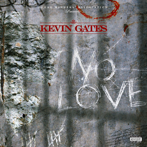 Kevin Gates - No Love - Single Cover