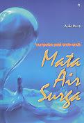 AJIBAYUSTORE  Judul Buku : Mata Air Surga – Kumpulan Puisi Untuk Anak-Anak
