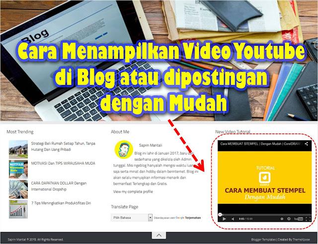 Cara menampilkan video youtube di blog atau postingan dengan mudah