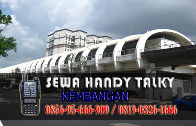 Pusat Sewa HT Kembangan Pusat Rental Handy Talky Area Kembangan