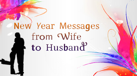 New Year Messages for Husband | Wish Your Husband a Happy New Year