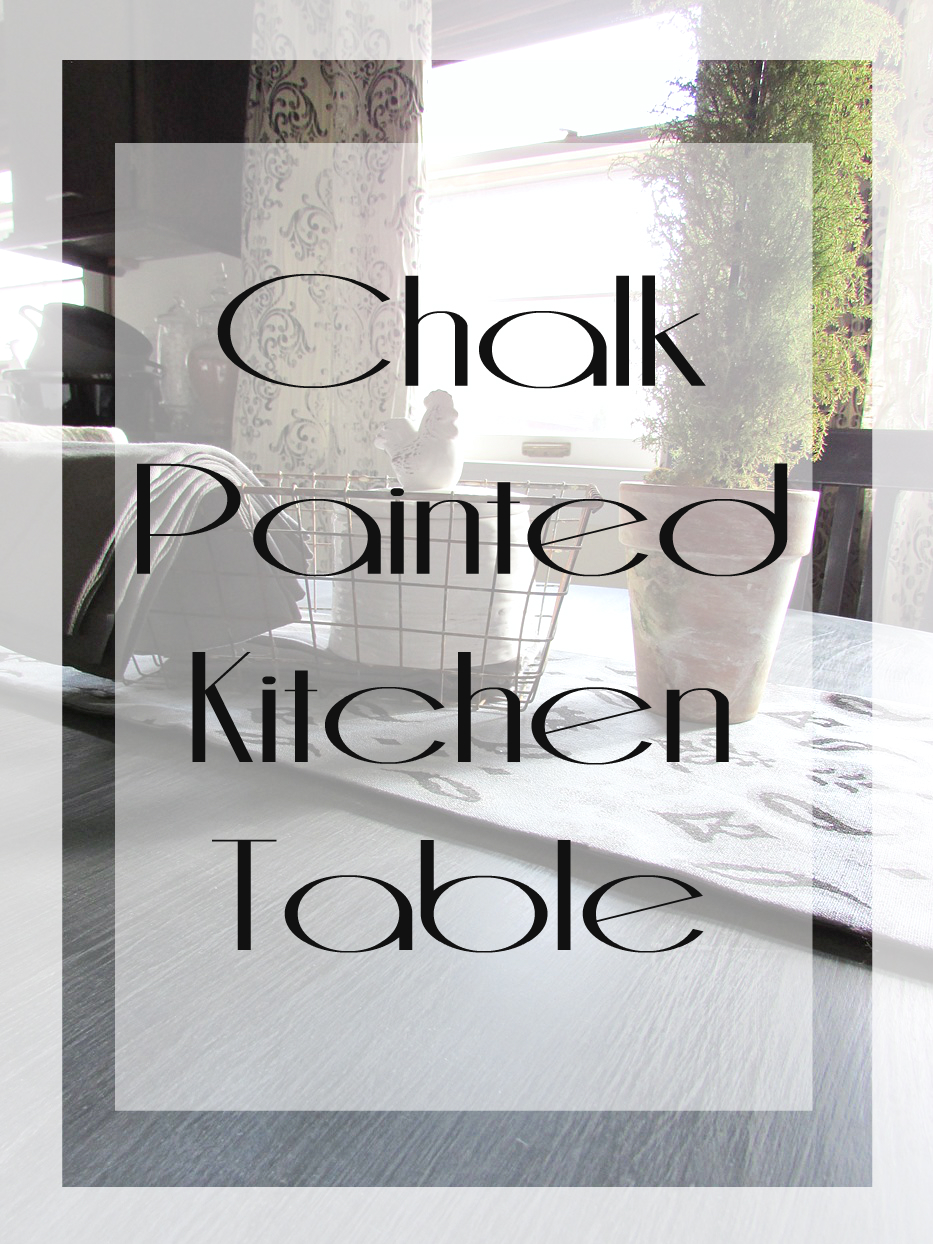 Chalk Painting a Kitchen Table - Rustic & Refined