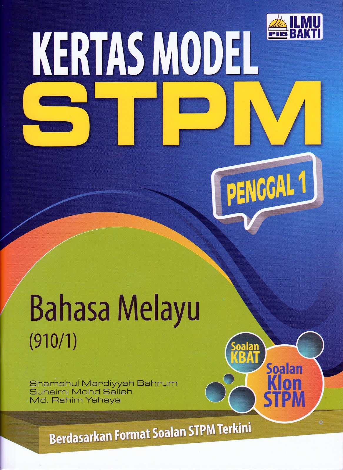 KERTAS MODEL STPM BM PENGGAL 1