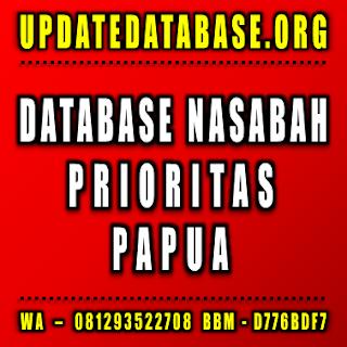 Jual Database Nasabah Prioritas Papua