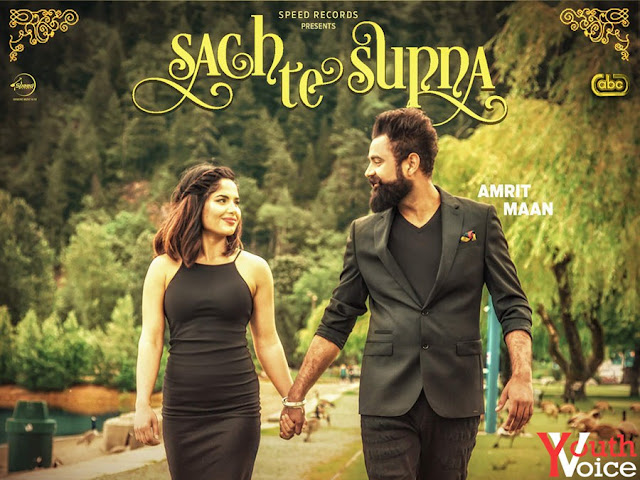 Sach Te Supna - Amrit Maan (2016) Watch HD Punjabi Song, Read Review, View Lyrics and Music Video Ratings