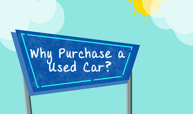 Why Purchase a Used Cars?