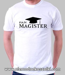 koszulka Pan Magister - prezent z okazji obrony pracy magisterskiej