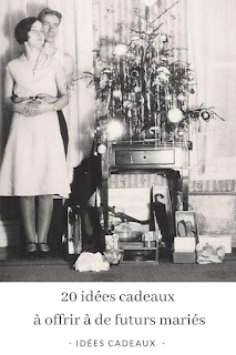 idées cadeaux de noel a offrir a des futurs maries blog unjourmonprinceviendra26.com
