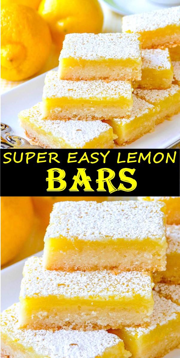 SUPER EASY LEMON BARS #Dessertrecipes