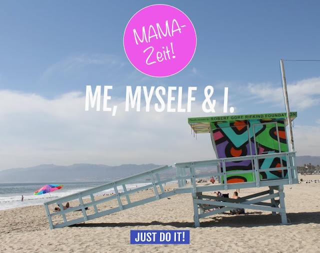 Gastbeitrag: ME, MYSELF & I: Mama, nimm dir bitte deine Auszeit! Mami Mutter Mütter Zeit ego Zeit für sich selbst Doro Dahinden Mutterkutter