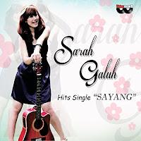 Lirik Lagu Sarah Galuh Sayang