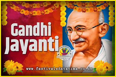 2019 Gandhi Jayanti Date and Time, 2019 Gandhi Jayanti Calendar
