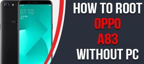 Cara Root OPPO A83 Tanpa PC Mudah dan Cepat