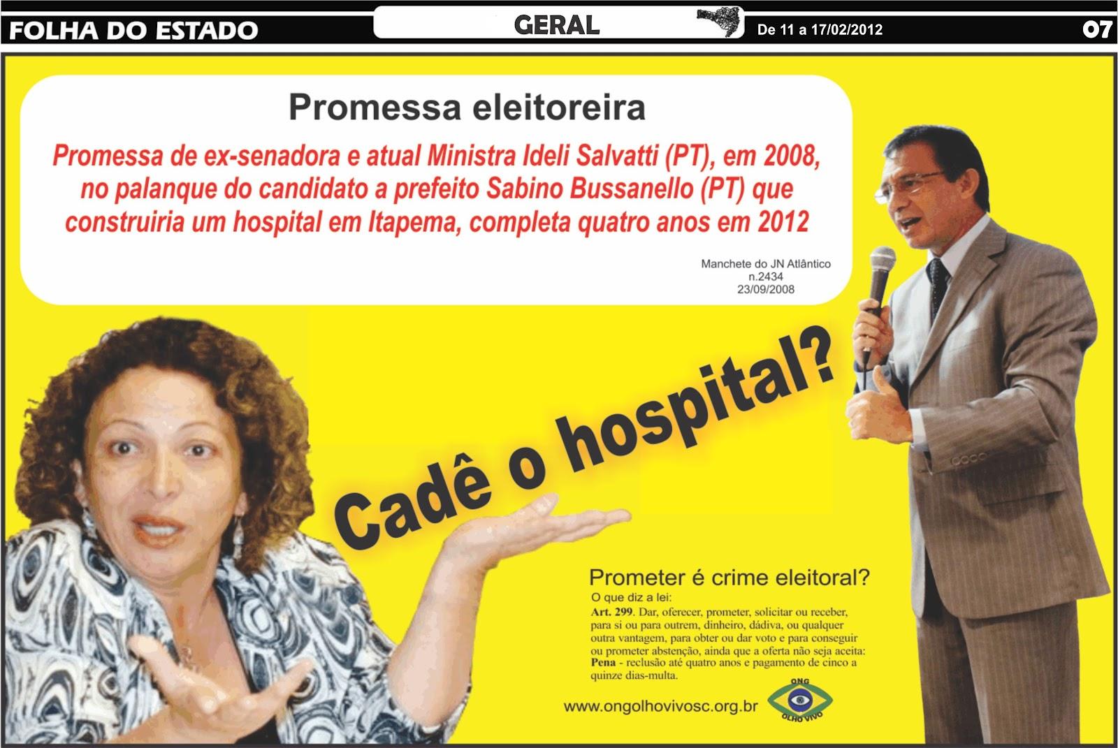 Resultado de imagem para sabino bussanello promete construção de hospital em Itapema