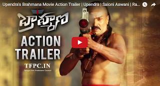 Upendra's Brahmana Movie Action Trailer