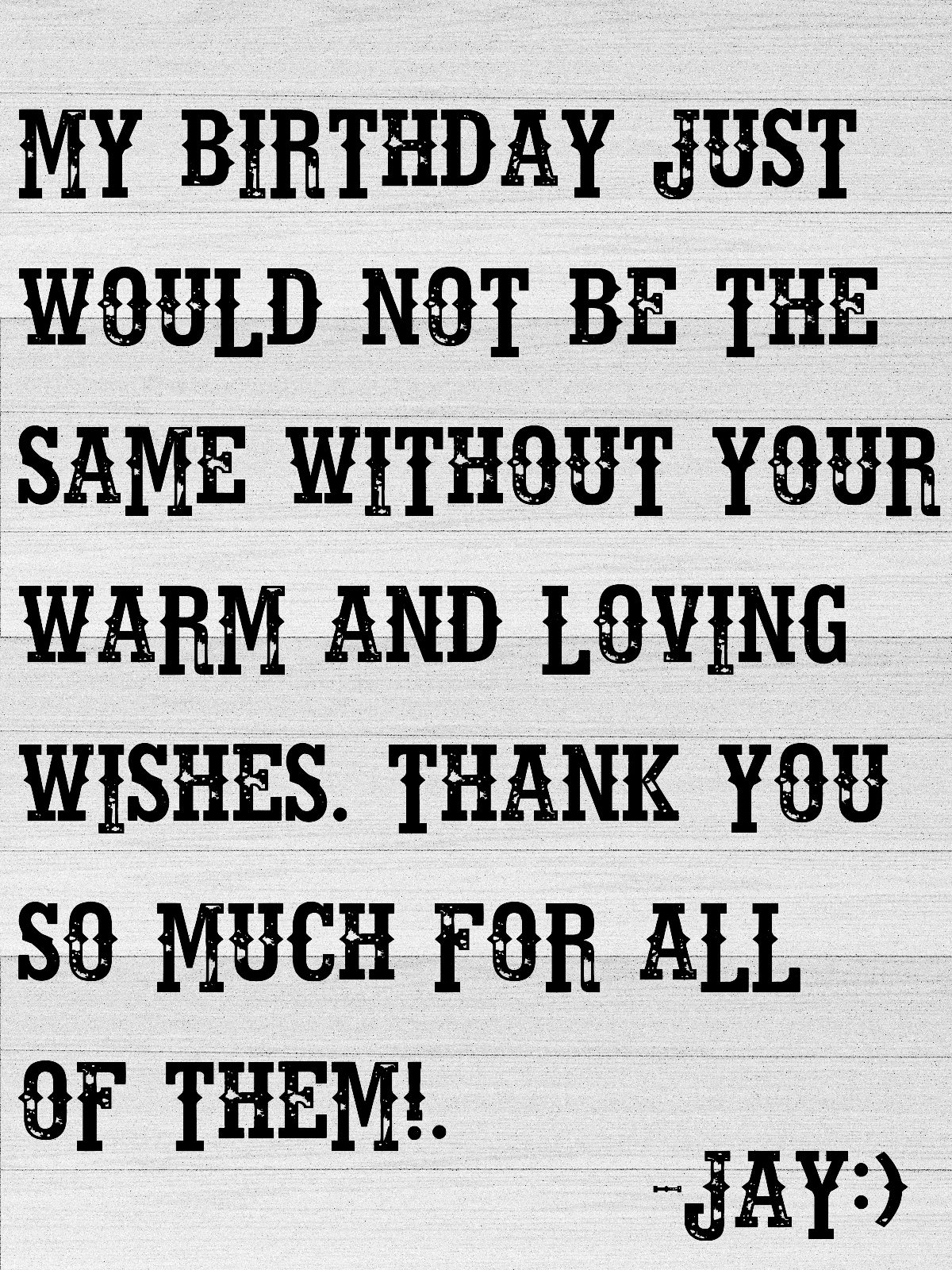 Thankful For Another Year Birthday Quotes : thankful, another, birthday, quotes, JayJayasuriya:, Birthday, Thank