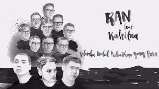 RAN ft. Kahitna - Salamku Untuk Kekasihmu Yang Baru