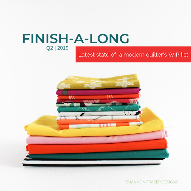 Latest state of a modern quilter's WIP list | Q2 Finish-a-Long 2019 | Shannon Fraser Designs