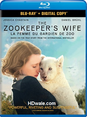 The Zookeeper's Wife (2017) Movie 1080p & 720p BluRay