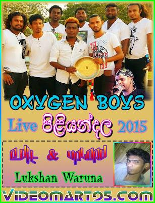 OXYGEN BOYS LIVE IN PILIYANDALA 2015