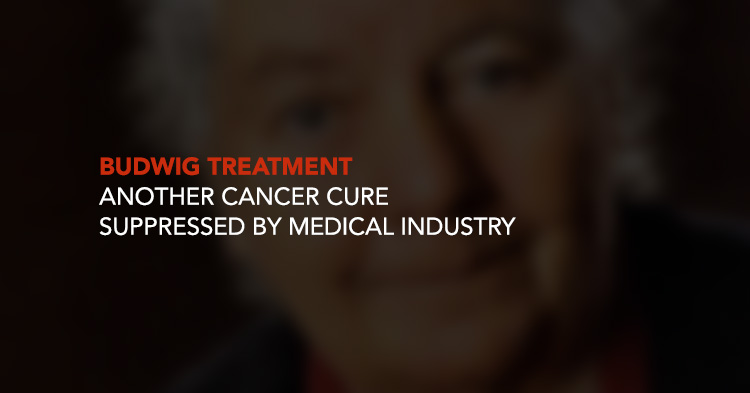 Budwig Treatment, another Cancer Cure suppressed by Medical Industry