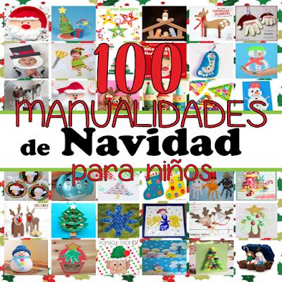 100 Manualidades de Navidad para Niños