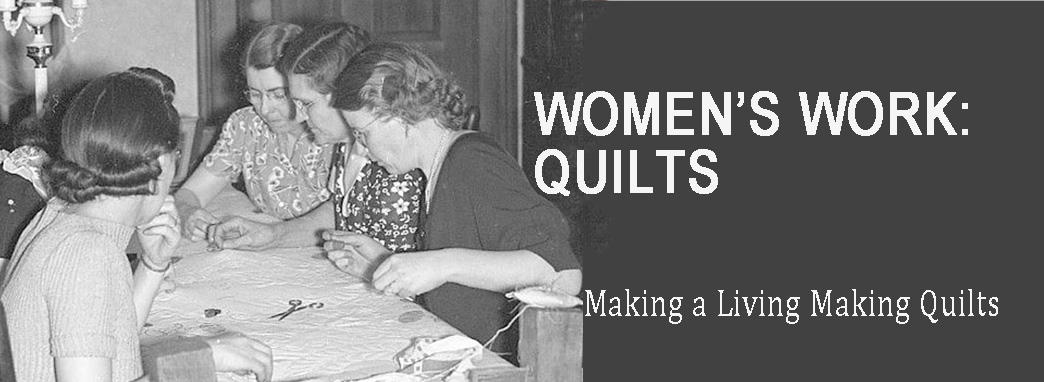 Women's Work: Quilts