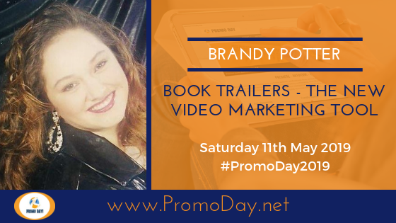 #PromoDay2019 Webinar: Book Trailers - The New Video Marketing Tool with Brandy Potter