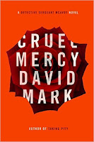 Cruel Mercy by David Mark, book cover and review